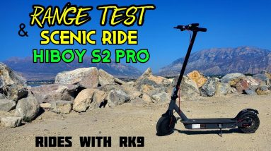 Range Test and Scenic Ride || Hiboy S2 Pro Electric Scooter || Rides with RK9