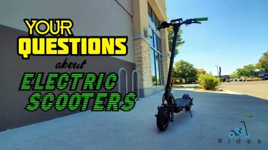 Answering YOUR Questions about Electric Scooters