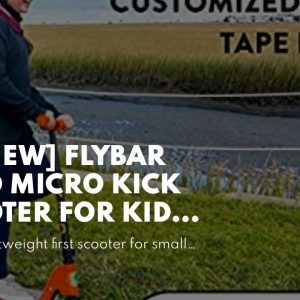 Top rated: Flybar Aero Micro Kick Scooter for Kids Pro Design, Adjustable Handle Height, Rear F...