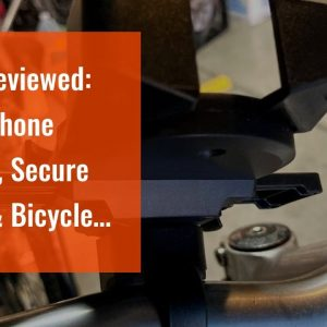 Review: Bike Phone Mount, Secure Lock & Bicycle Cell Phone Holder for Mountain Bike Handlebar,...