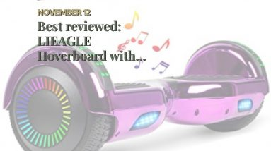 [Review] LIEAGLE Hoverboard with Bluetooth Self Balancing Scooter Hover Board for Kids Adults w...