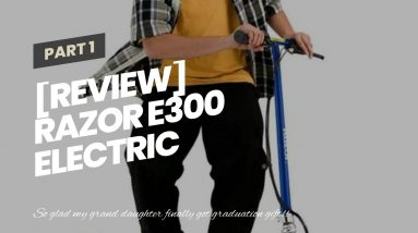 [Review] Razor E300 Electric Scooter