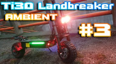 Laotie Ti30 Landbreaker 🛴 just Ambient Sound 21:9 Ultra Video📺  From 🌄 Forest to City  🌆 Relax 🍺🏴☠️