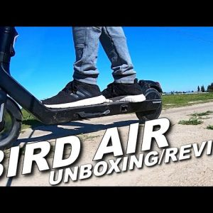BIRD AIR ELECTRIC SCOOTER UNBOXING/REVIEW