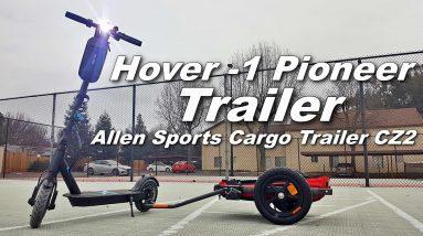 Hover -1 Pioneer Trailer - Allen Cargo Trailer CZ2 [UNBOXING/REVIEW]